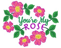 Youre My Rose embroidery design