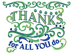 Thanks For All You Do embroidery design