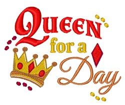 Queen For Day embroidery design