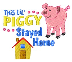 Piggy Stayed Home embroidery design