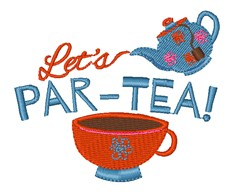 Lets Par-Tea embroidery design