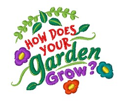 How Does Your Garden Grow embroidery design