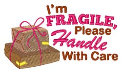 Please Handle With Care embroidery design