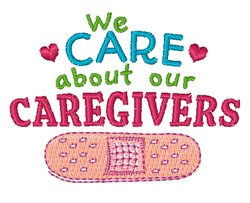 Care About Our Caregivers embroidery design