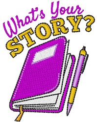 Whats Your Story? embroidery design