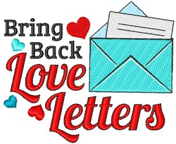 Bring Back Love Letters embroidery design