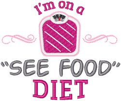 On A See Food Diet embroidery design