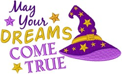 May Your Dreams Come True embroidery design