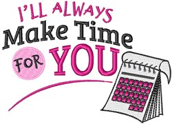 Make Time For You embroidery design