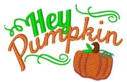 Hey Pumpkin embroidery design