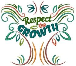Respect The Growth embroidery design