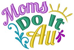 Moms Do It All embroidery design