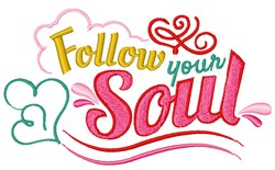 Follow Your Soul embroidery design