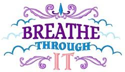 Breathe Through It embroidery design