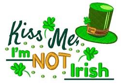 Im Not Irish embroidery design