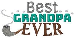 Best Grandpa Ever embroidery design