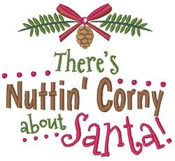 Nuttin Corny About Santa! embroidery design