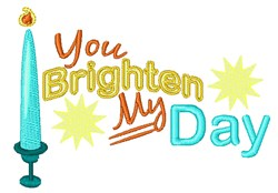 You Brighten My Day embroidery design