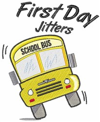 First Day Jitters embroidery design