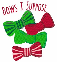 Bows I Suppose embroidery design