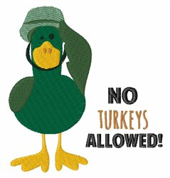 No Turkeys Allowed embroidery design
