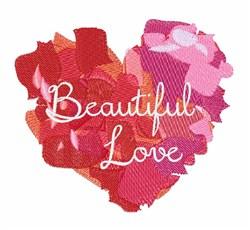Beautiful Love embroidery design