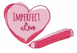Imperfect Love embroidery design