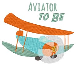 Aviator To Be embroidery design