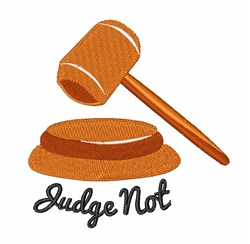 Judge Not embroidery design