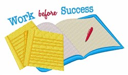 Work Before Success embroidery design