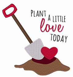 Plant A Little Love embroidery design