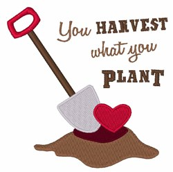 Harvest What You Plant embroidery design