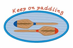 Keep On Paddlng embroidery design