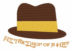 Drop Of A Hat embroidery design