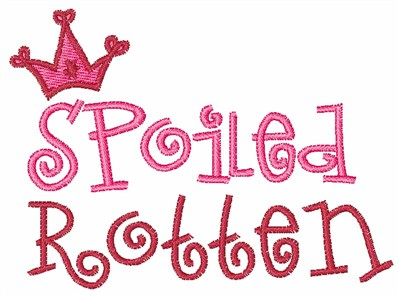 Spoiled Rotten >> Spoiled Rotten Embroidery Designs Machine Embroidery Designs At