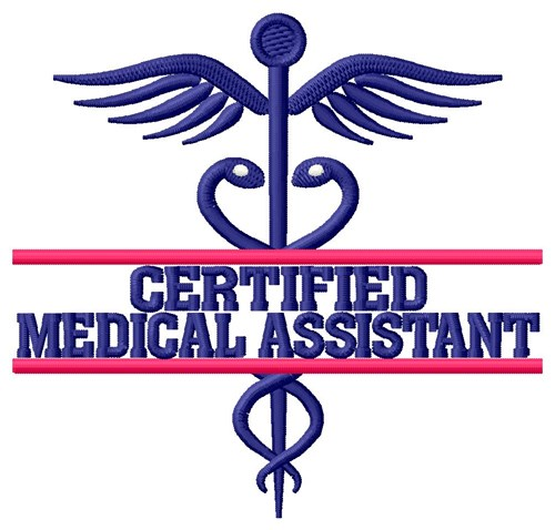 Certified Medical Assistant Embroidery Designs, Machine Embroidery