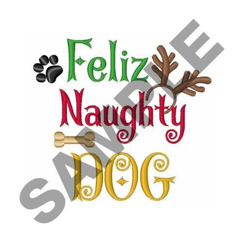 Feliz Naughty Dog Embroidery Designs Machine Embroidery Designs At