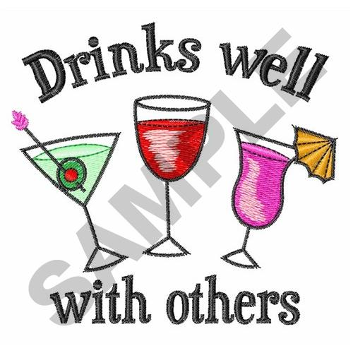 Drinks well with others embroidery designs machine
