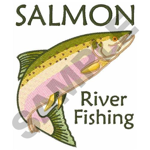 Salmon River Fishing Embroidery Designs Machine Embroidery Designs