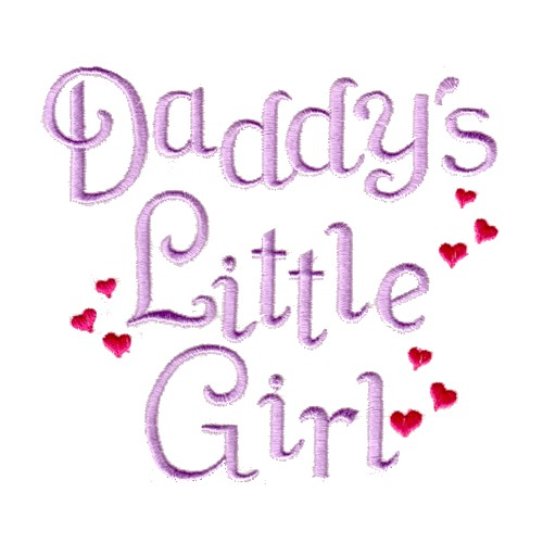 Daddys Little Girl Embroidery Designs Machine Embroidery