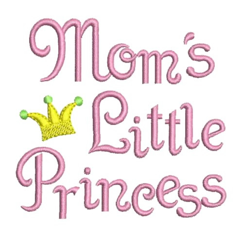 Moms Little Princess Embroidery Designs Machine Embroidery Designs