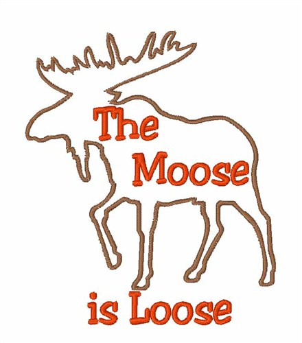 Moose loose embroidery designs machine