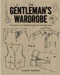 The Gentleman's Wardrobe By Vanessa Mooncie